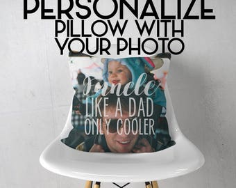 Personalized Gift | Photo on Pillow | Uncle funcle Quote Gift Pillow | Gift for Uncle | Gift for Uncles | Your Picture on Pillow