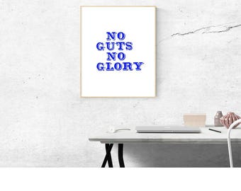 No Guts No Glory 8 X 10 printable download