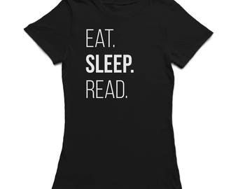 Eat Sleep Read  Graphic Quote Women's Black T-shirt