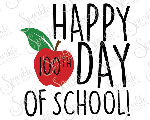 happy 100th day of school svg apple svg teacher gift school rh etsy com Groundhog Day 100 Day Clip Art