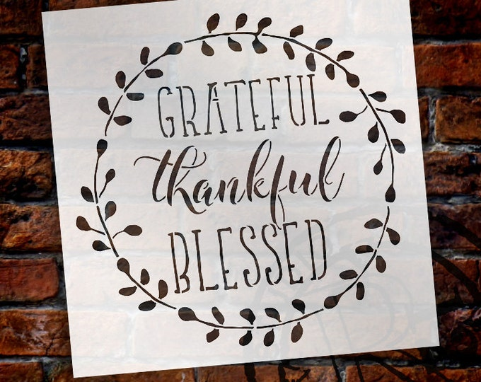 Featured listing image: Grateful Thankful Blessed Stencil - Reusable, Word Art for Wood Sign, Farmhouse, Craft, Paint - SELECT SIZE - STCL1803 - by StudioR12