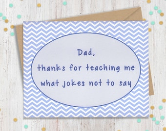 5 x 7 Funny Fathers Day, Fathers Day Card, Funny Card for Dad, Fathers Day Card Funny, Funny Greeting, Funny Card, Handmade Greeting,