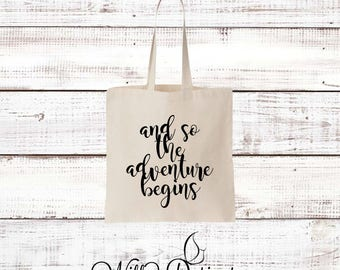 And so the Adventure Begins Tote