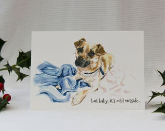 Baby, it's cold outside! : Illustrated Christmas Card