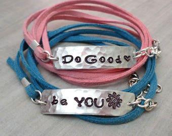 Do Good Be You Wrap Bracelet -Custom Mantra Wrap Bracelet- Inspirational Bracelet -Do Good -Be You- Suede Wrap Bracelet-Inspire Gift-B80