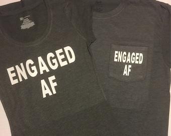 Engaged AF set of 2 shirts