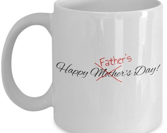 Happy (scratched) father's day! - coffee / hot chocolate / tea mug - 11 oz ceramic cup