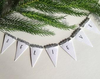 SALE     Believe Banner Cottage Chic Boho Vintage  Handmade Silver Glitter Holiday Decor