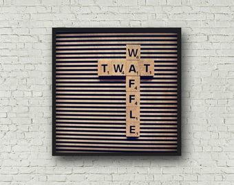 Twat Waffle Print -  Scrabble Tile Photograph - Digital Download - Twat Waffle Printable - Funny Scrabble Tile Print - Snarky Printable