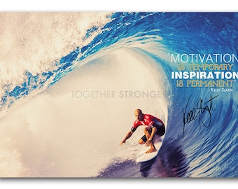 Kelly Slater Inspiring quote photo print poster - pre signed - 12x8 inches (30cm x 20cm) - Superb quality