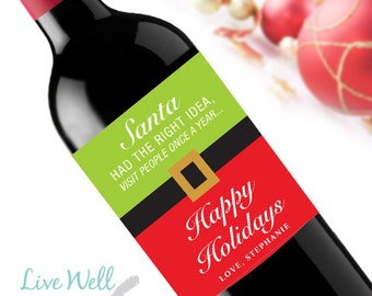Santa Had The Right Idea, Visit People Once a Year Custom Holiday Christmas Wine Labels - Unique Christmas Gift - WEATHERPROOF and REMOVABLE