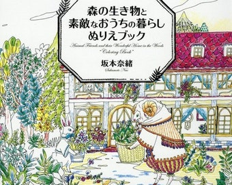 Animal friends and their wonderful home in the woods coloring book for adult by Sakamoto Nao - Japanese Colouring Book