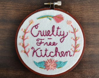 Cruelty-Free Kitchen Embroidered Mini Wall Hanging Hoop