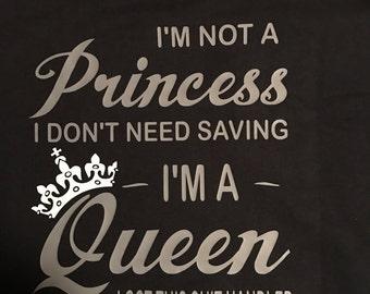 Not a Princess Queen