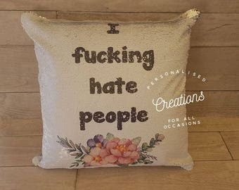 I f@cking hate people sequin cushion case - GOLD/WHITE sequin