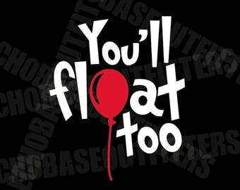 You'll Float Too vinyl decal from IT