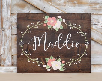 Custom Name Sign Nursery Wall Art Hand painted Flowers  Shabby Chic Baby Girl Personalized Baby Gift Girls Room Pink Nursery Floral Chic