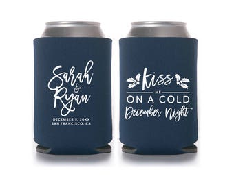 Winter Wedding Can Coolers, Kiss me on a Cold December Night, Mistletoes, Holly, Personalized Wedding Favors, Christmas - T498