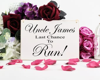 Last Chance To Run, Funny Wedding Sign, For Flower Girl Or, Page Boy, Personalised Funny Sign, for Ring Bearer, Aisle Or Church Sign, RB20