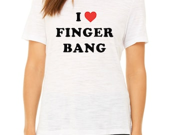 CUSTOM 'I heart' T-SHIRT / I heart finger bang tee / feminist tshirt / funny shirt / smash the patriarchy / vegan