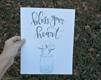Bless Your Heart / 8 x 10 print