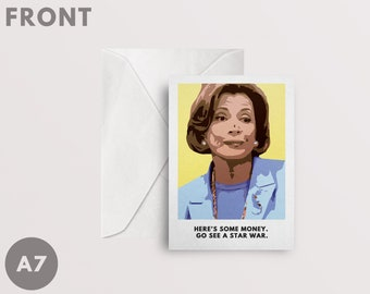 "Arrested Development Card A7 - ""Go See a Star War"" - Lucille Bluth - Instant Digital Download - PRINTABLE"