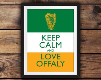 Keep Calm and Love Offaly
