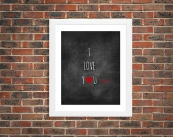 "SET OF TWO Chalkboard ""I love you more"" wall art print decor, digital, baby, boy, girl, gender neutral, bedroom, present, The Petunia Tree"