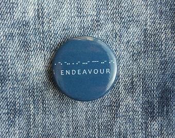 Endeavour - Button Badge