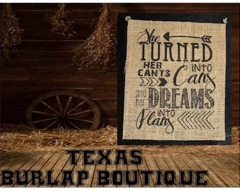 She turned her can'ts into cans and her dreams into plans Country Music Vintage Chic Wedding Wood Sign