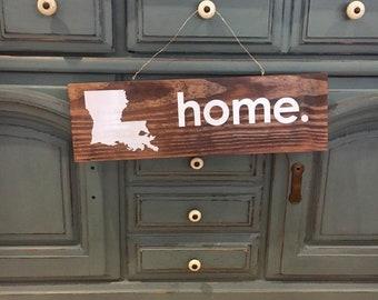 Louisiana HOME sign