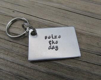 "Seize the Day Keychain- Hand-Stamped Keychain- ""seize the day""- Metal Keychain"
