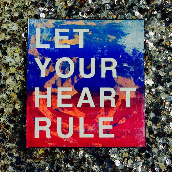 Let Your Heart Rule