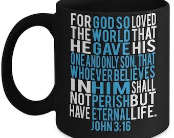For God So Loved The World - 11 oz Black Ceramic Coffee Mug