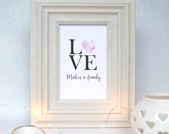 Love makes a family  / Adoption card / adoption print / Parent / home decor / Typography / Family / A4 Wall art / adoption cards