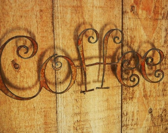 Coffee, Metal Word Art for Indoors or Outoors