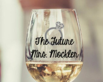 Future Mrs, Lucky Mister, Wine Glass, Birthday Gift, Wedding, Gift, Personalized, Co-worker, Engagement Gift, Bachelorette, Party