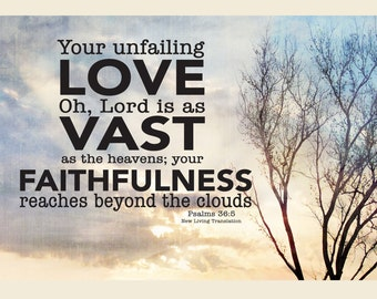"""Psalms 36:5, """"Your unfailing love, Oh, Lord is as vast as the heavens; your faithfulness reaches beyond the clouds."""" 4x6 Magnet, Scripture"""