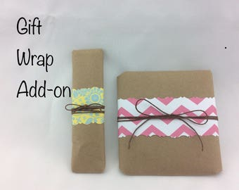 Gift Wrap Add-On, Wrapping Service, Pretty Packaging, Gift idea, Ship to Recipient