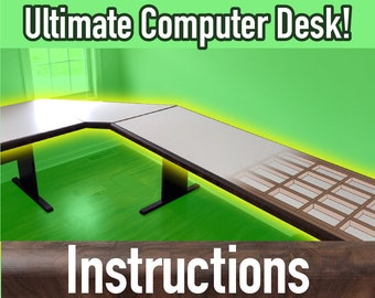 Ultimate Computer Desk - Instructions