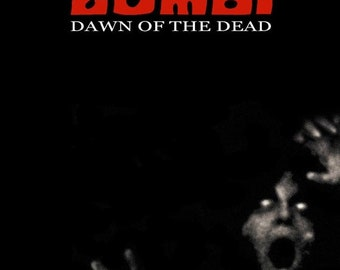 Spring Sales Event: DAWN Of THE DEAD Movie Poster George Romero Zombies