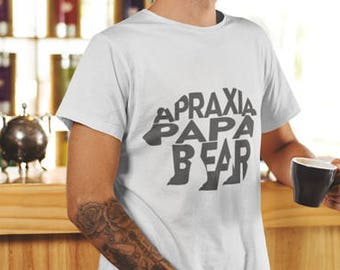 Apraxia Papa Bear Shirt Apraxia Awareness Unisex Shirt Papa Bear