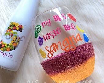 My Lips Taste Like Sangria Stemless Glitter Wine Glass // Glitter Glass // Stemless Wine Glass // Sangria Glass // Glitter Cup