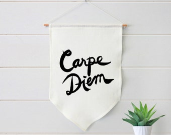 Carpe Diem linen banner, wall hanging, fabric art, flag, living room art, quote art, motivational art