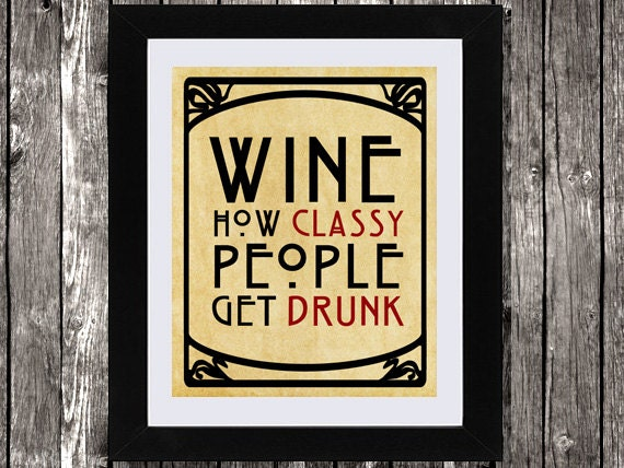Wine How Classy People Get Drunk Instant Download Wine Gift