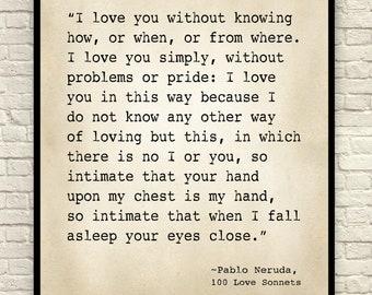 Wall Art, Art Print, Pablo Neruda, 100 Love Sonnets, Poetry Art Print, Poem Wall Art, Literary Print, Anniversary Gift, Valentine's Day Gift