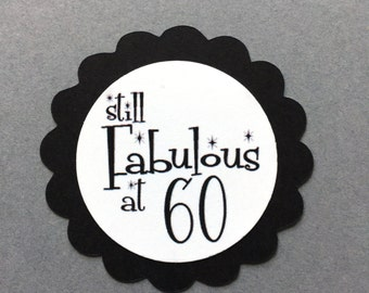 60th Birthday Favor Tags - Still Fabulous at 60 - Set of 12