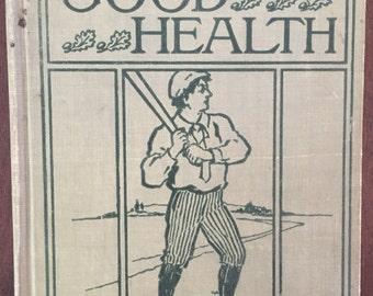Good Health - 1906 vintage hygiene book for children