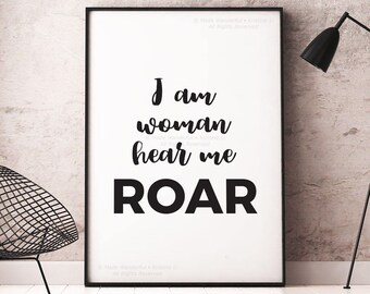 I Am Woman Hear Me Roar, Art Print Wall Art Feminist Quote Print Printable Art Strength GirlBoss Print