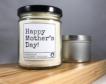 Mothers Day Gift Mothers Day Soy Candle Happy Mother's Day Mother's Day Candle Gift for Mom Gifts for Mom Personalized Mothers Day Gift Mom